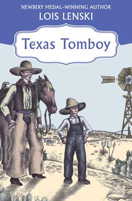 Texas Tomboy - Lenski, Lois