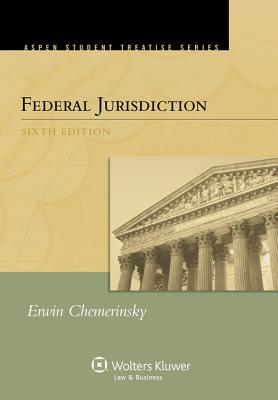 Federal Jurisdiction - Chemerinsky, Erwin
