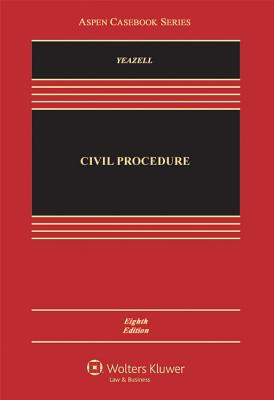Civil Procedure - Yeazell, Stephen C