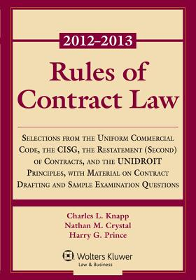 Rules of Contract Law 2012-2013 Statutory Supplement - Knapp, and Knapp, Charles L, and Crystal, Nathan M