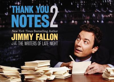 Thank You Notes 2 - Fallon, Jimmy