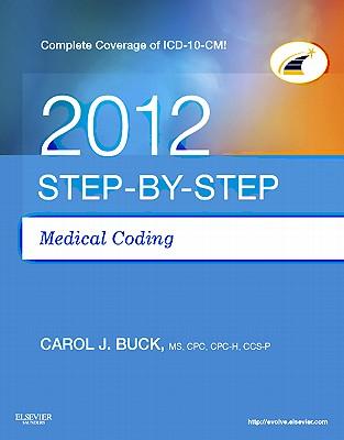 Step-By-Step Medical Coding - Buck, Carol J