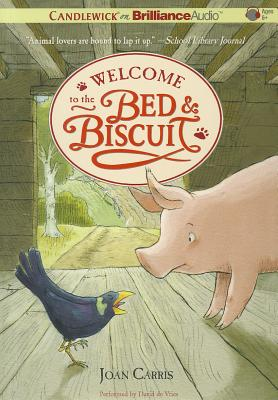Welcome to the Bed & Biscuit - Carris, Joan, and De Vries, David (Performed by)