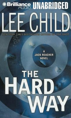 The Hard Way - Child, Lee, and Hill, Dick (Read by)