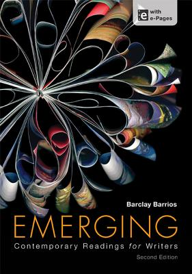 Emerging: Contemporary Readings for Writers - Barrios, Barclay