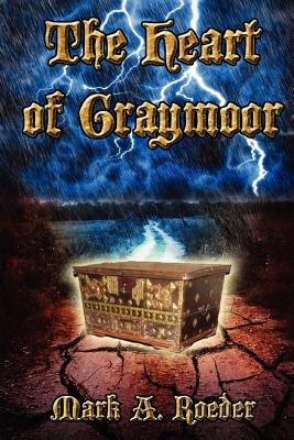 The Heart of Graymoor - Roeder, Mark A