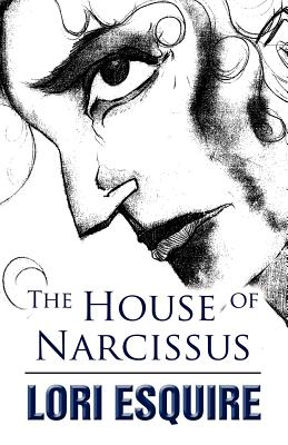 The House of Narcissus - Esquire, Lori