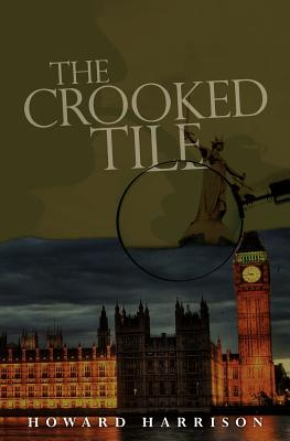 The Crooked Tile - Harrison, Howard