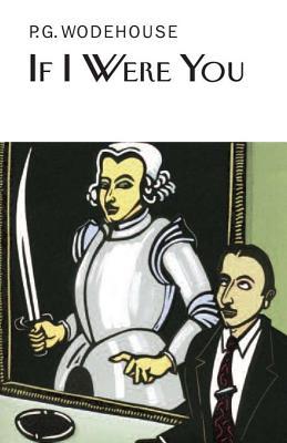 If I Were You - Wodehouse, P G