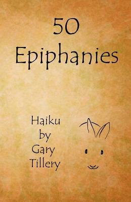 50 Epiphanies - Tillery, Gary