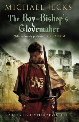The Boy Bishop's Glovemaker - Jecks, Michael