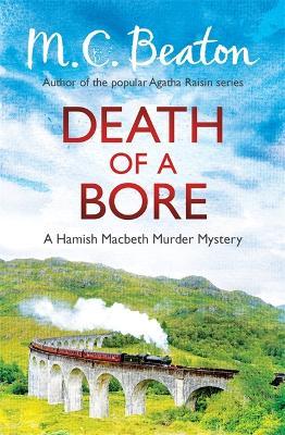 Death of a Bore - Beaton, M. C.