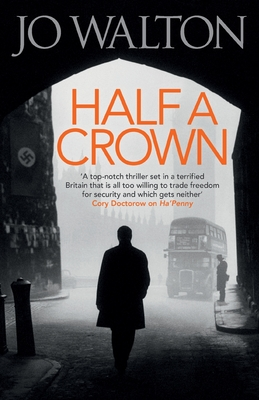 Half A Crown - Walton, Jo