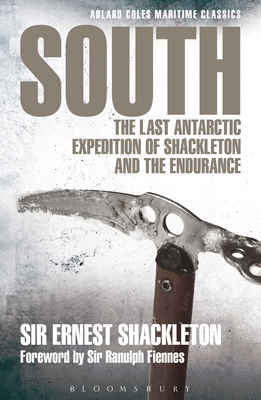 South: The Last Antarctic Expedition of Shackleton and the Endurance - Shackleton, Ernest Henry, Sir