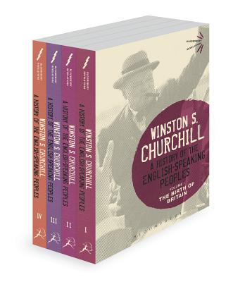 A History of the English-Speaking Peoples - Churchill, Winston S, Sir