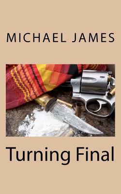 Turning Final - James, Michael, and Doyle, Toni (Editor)