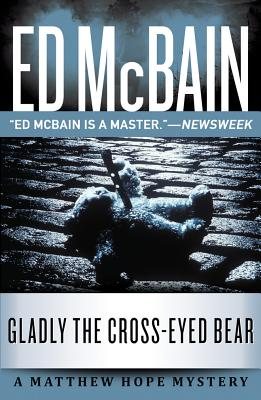 Gladly the Cross-Eyed Bear - McBain, Ed