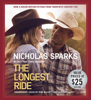 The Longest Ride - Sparks, Nicholas, and McLarty, Ron (Read by), and LaVoy, January (Read by)
