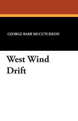 West Wind Drift - McCutcheon, George Barr