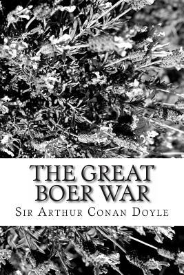 The Great Boer War - Doyle, Arthur Conan, Sir