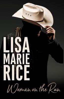 Woman on the Run - Rice, Lisa Marie