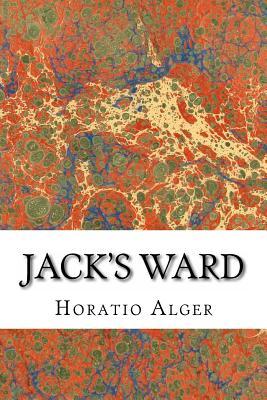 Jack's Ward - Alger, Horatio, Jr.