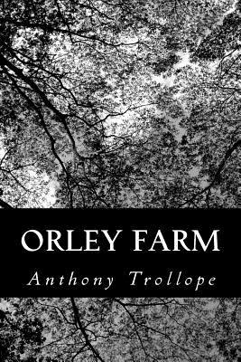 Orley Farm - Trollope, Anthony