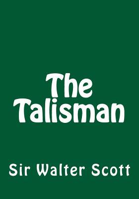 The Talisman - Scott, Walter, Sir