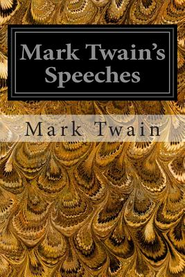 Mark Twain's Speeches - Twain, Mark