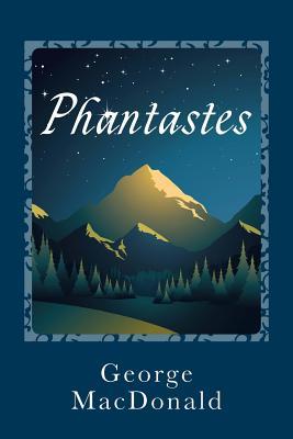Phantastes - MacDonald, George