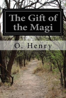 The Gift of the Magi - Henry, O