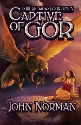Captive of Gor - Norman, John