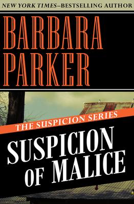 Suspicion of Malice - Parker, Barbara, Dr.