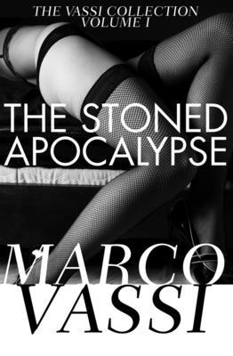 The Stoned Apocalypse - Vassi, Marco
