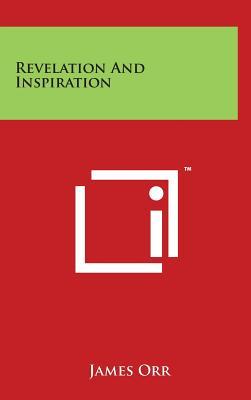Revelation and Inspiration - Orr, James