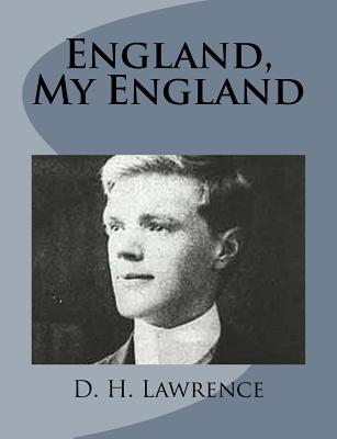 England, My England - Lawrence, D H
