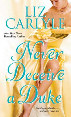 Never Deceive a Duke - Carlyle, Liz