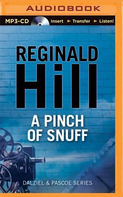 A Pinch of Snuff - Hill, Reginald