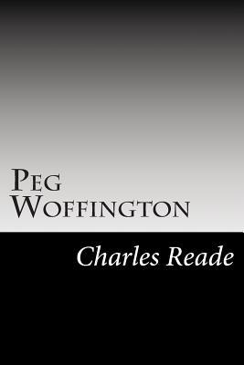 Peg Woffington - Reade, Charles