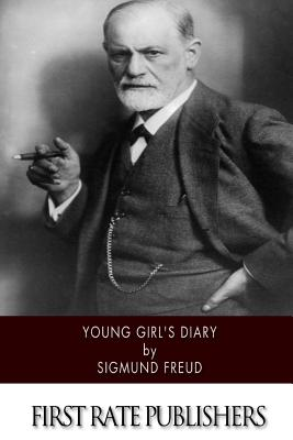 Young Girl's Diary - Freud, Sigmund, and Brill, A A (Translated by)