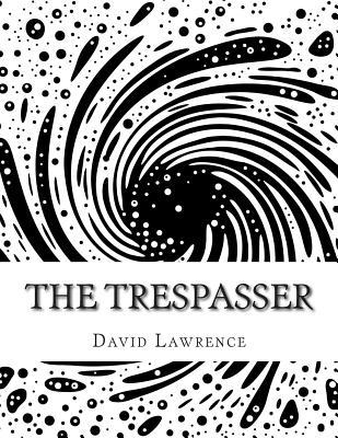 The Trespasser - Lawrence, David Herbert