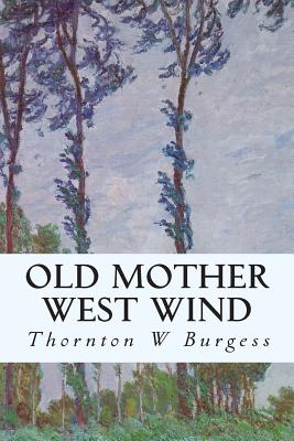 Old Mother West Wind - Burgess, Thornton W