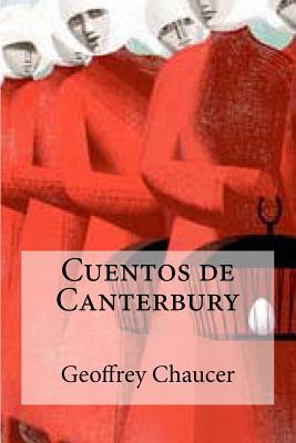 Cuentos de Canterbury - Chaucer, Geoffrey, and Bracho, Raul (Editor)