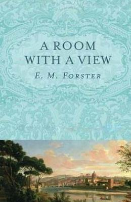 A Room with a View - Forster, E M