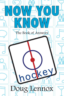 Now You Know Hockey - Lennox, Doug