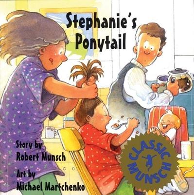 Stephanie's Ponytail - Munsch, Robert N