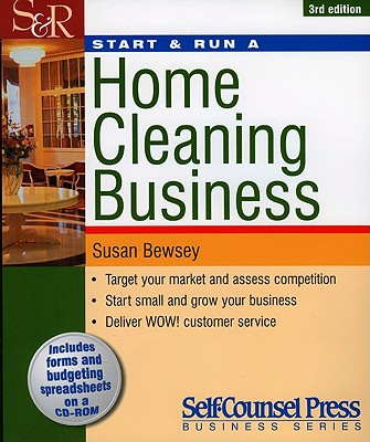 Start & Run a Home Cleaning Business - Bewsey, Susan