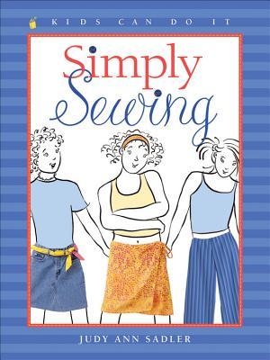 Simply Sewing - Sadler, Judy Ann