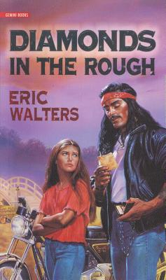 Diamonds in the Rough - Walters, Eric