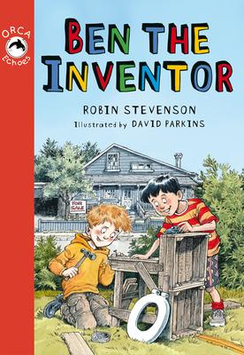 Ben the Inventor - Stevenson, Robin